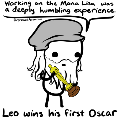 Apparently the only way Leo is gonna get one.